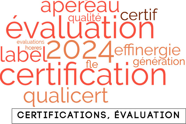 Certifications, évaluation